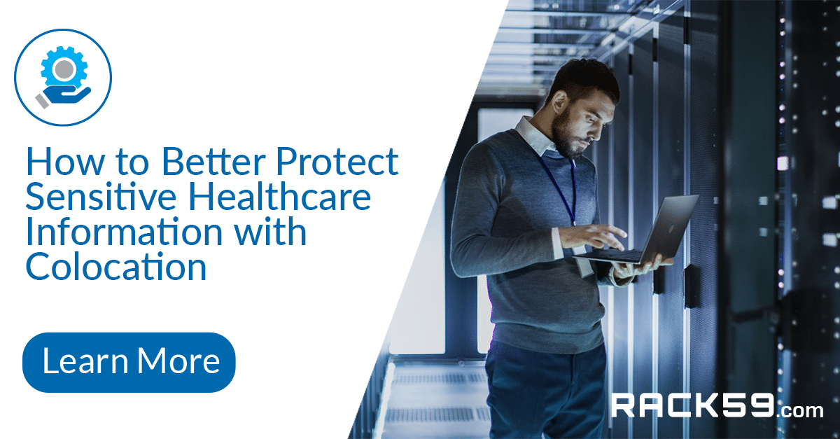 How to Better Protect Sensitive Healthcare Information with Colocation