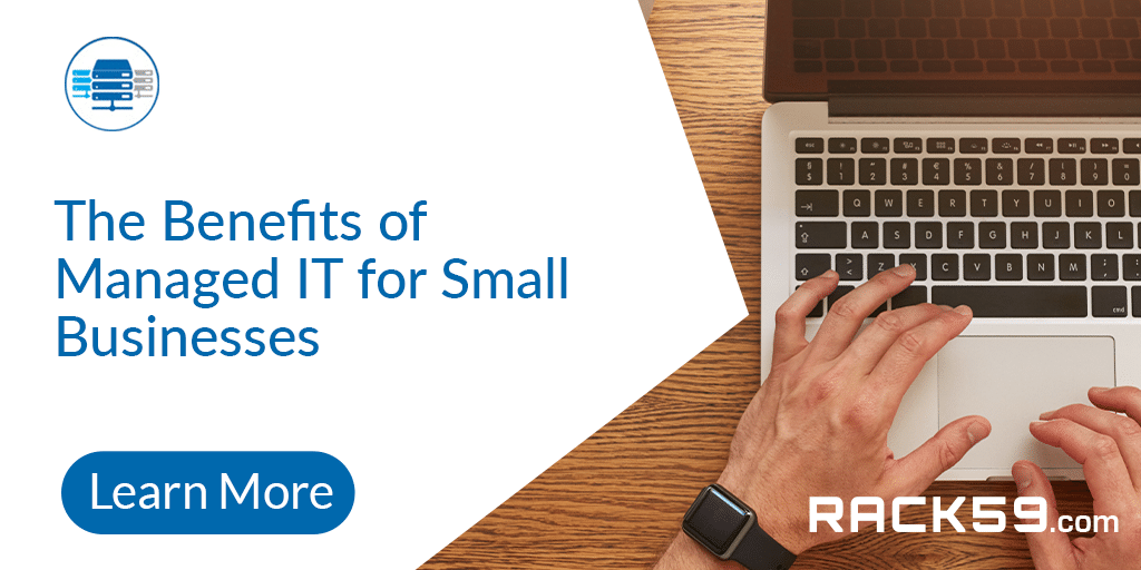 The Benefits of Managed IT for Small Businesses