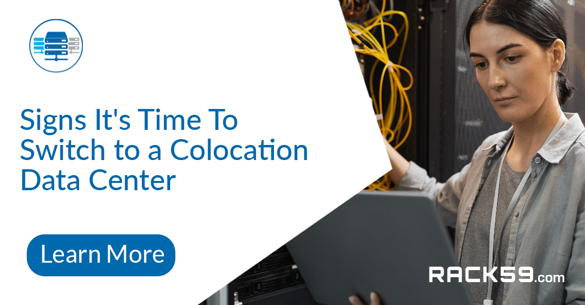 Signs It's Time To Switch to a Colocation Data Center